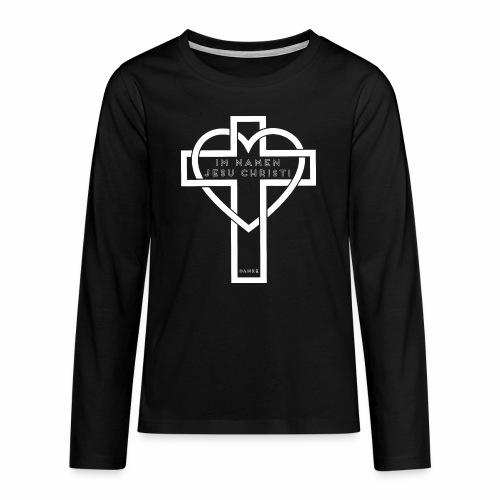 Im Namen JESU CHRISTI - weiß - Teenager Premium Langarmshirt