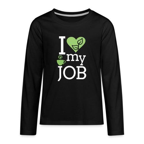 I love my job II - Teinien premium pitkähihainen t-paita