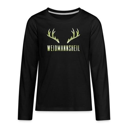 Weidmannsheil - Teenager Premium Langarmshirt