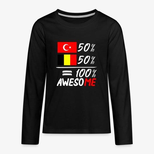 50% Türkisch 50% Belgisch - Teenager Premium Langarmshirt