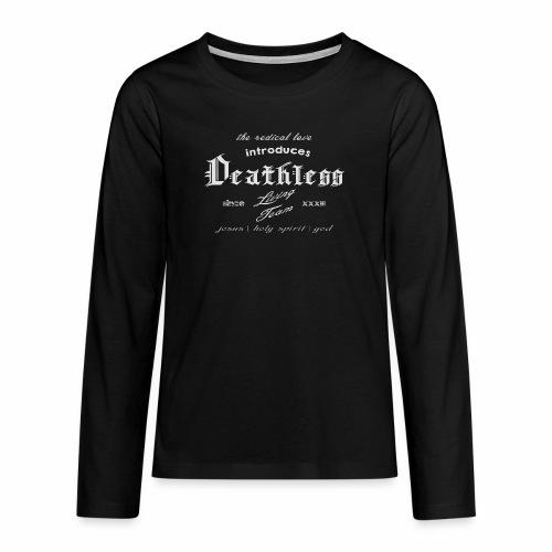 deathless living team grau - Teenager Premium Langarmshirt