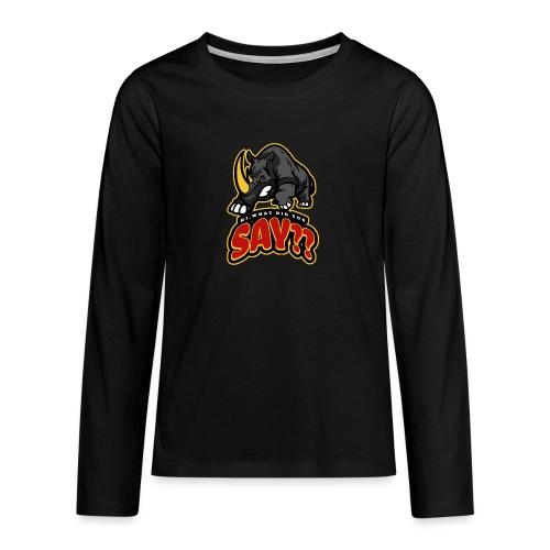 What did you say? grappige t-shirt /boze neushoorn - Teenager Premium shirt met lange mouwen