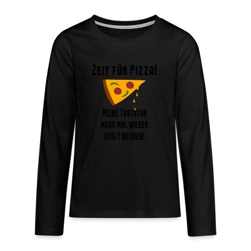 Pizza Essen Tastatur Computer Freak Nerd Spruch - Teenager Premium Langarmshirt