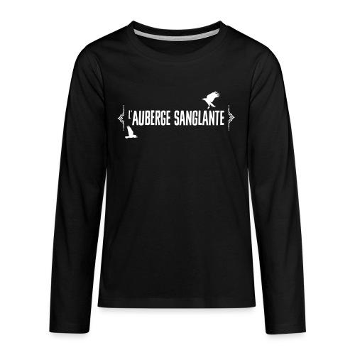 L'auberge Sanglante - T-shirt manches longues Premium Ado