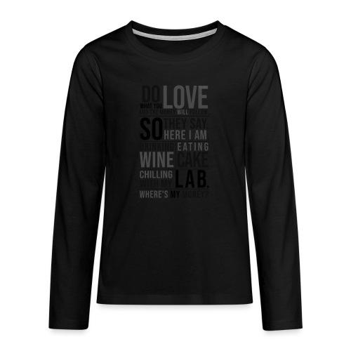 Wine, Cake, Lab III - Teinien premium pitkähihainen t-paita