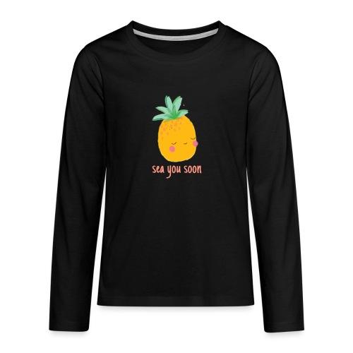 Sea you soon - Teenagers' Premium Longsleeve Shirt