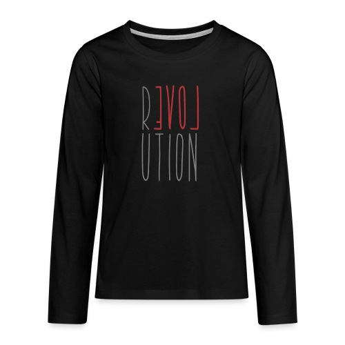 Love Peace Revolution - Liebe Frieden Statement - Teenager Premium Langarmshirt