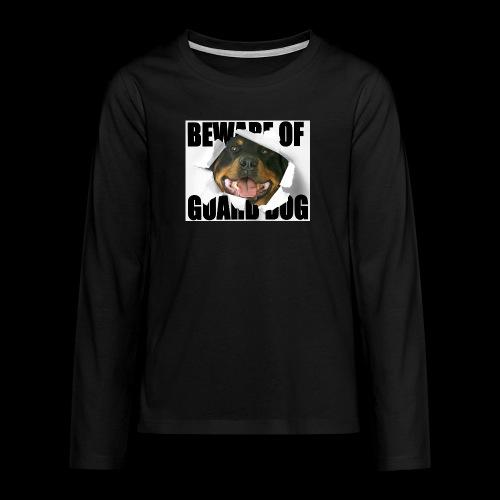 beware of guard dog - Teenagers' Premium Longsleeve Shirt