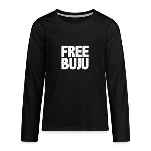 Free Buju - Teenager Premium Langarmshirt