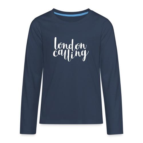 London Calling - Teenager Premium Langarmshirt