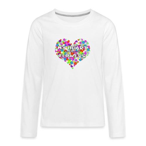 My Heart is full of Flowers - Teenager Premium Langarmshirt