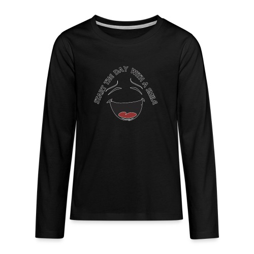 Zacznij dzień z uśmiechem - Koszulka Premium z długim rękawem dla nastolatków
