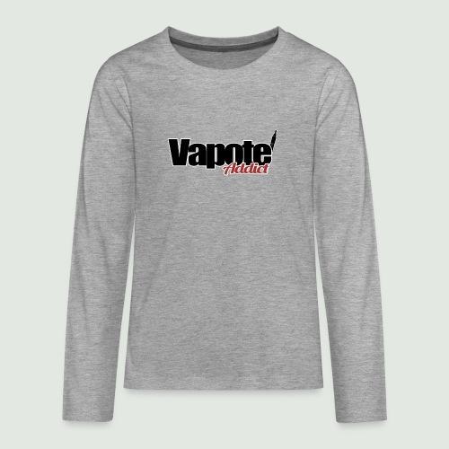 vapote addict - T-shirt manches longues Premium Ado