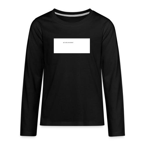 eat sleep sing - Teenagers' Premium Longsleeve Shirt