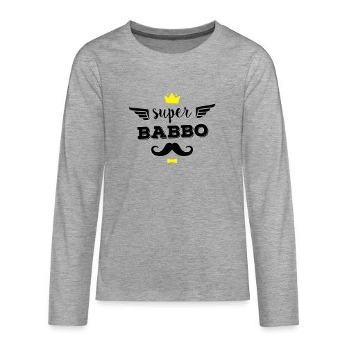Super Babbo - Maglietta Premium a manica lunga per teenager