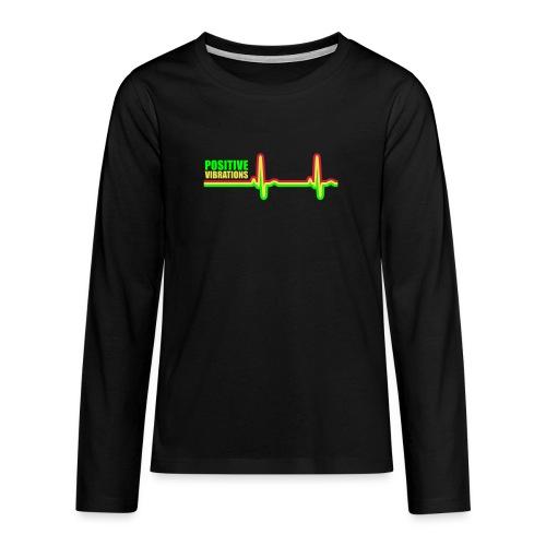 POSITIVE VIBRATION - Teenagers' Premium Longsleeve Shirt