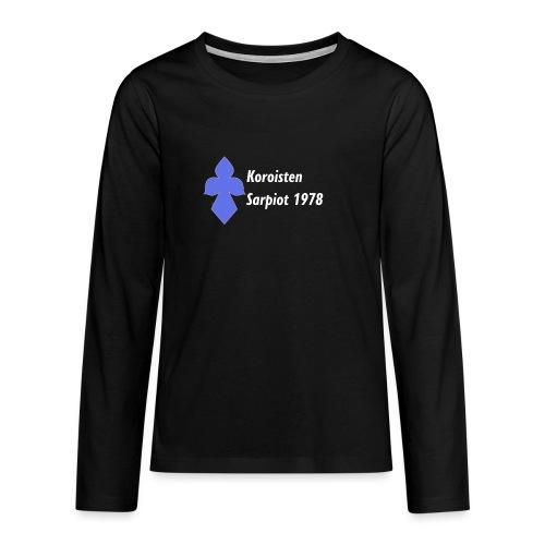 Koroisten Sarpiot - Teinien premium pitkähihainen t-paita