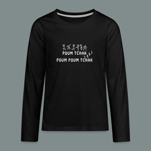 Batterie poum tchak - idee cadeau batteur - T-shirt manches longues Premium Ado