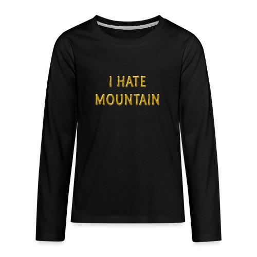 hate mountain - Teenager Premium Langarmshirt