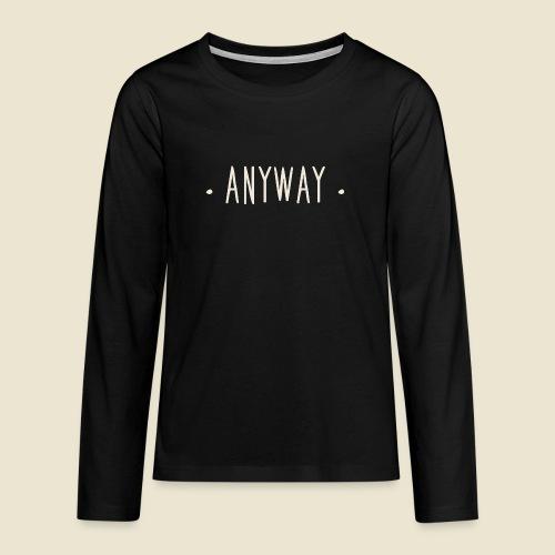Anyway - T-shirt manches longues Premium Ado