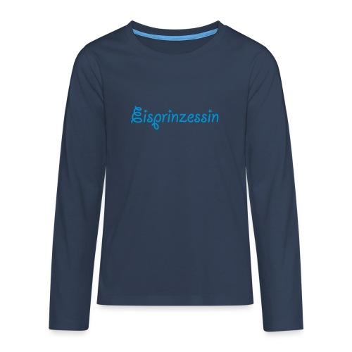 Eisprinzessin, Ski Shirt, T-Shirt für Apres Ski - Teenager Premium Langarmshirt
