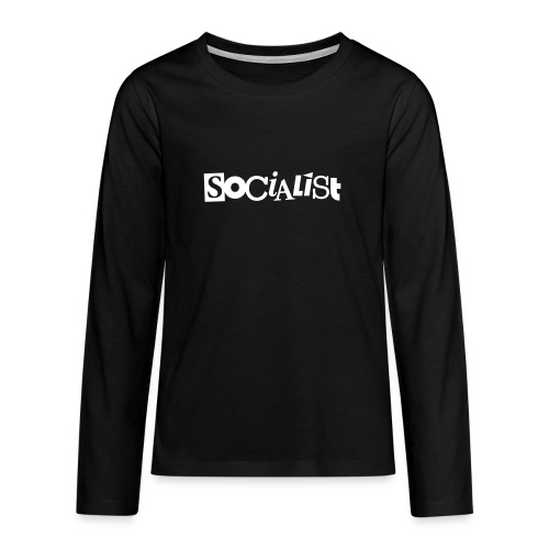Socialist - Teenager Premium Langarmshirt