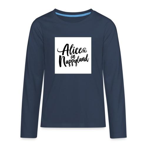 Alice in Nappyland Typography Black 1080 1 - Teenagers' Premium Longsleeve Shirt