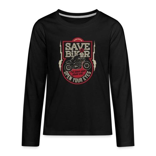 Save A Biker - Teenagers' Premium Longsleeve Shirt
