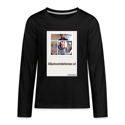 Långärmad tröja (alljustwantobefamous) - Långärmad premium T-shirt tonåring