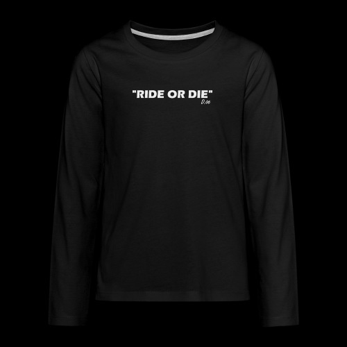 Ride or die (blanc) - T-shirt manches longues Premium Ado