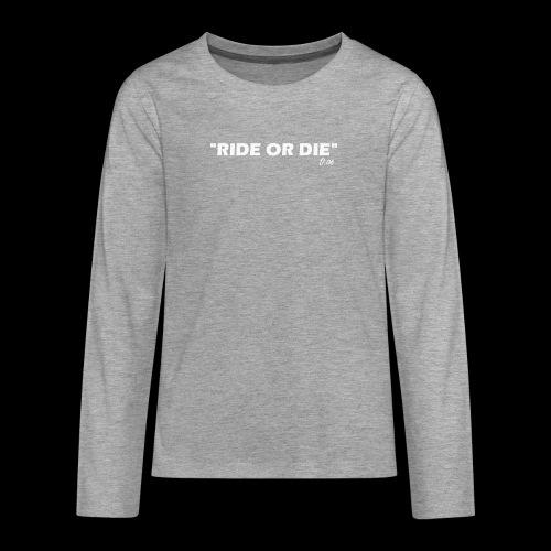 Ride or die (blanc) - T-shirt manches longues Premium Ado