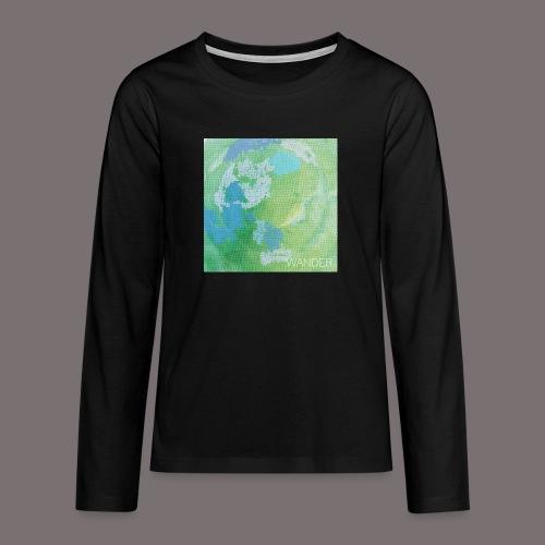 Wander - Teenager Premium Langarmshirt