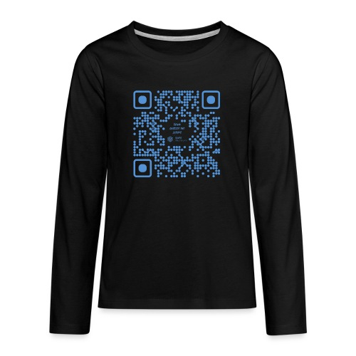 QR The New Internet Shouldn t Be Blockchain Based - Teenagers' Premium Longsleeve Shirt