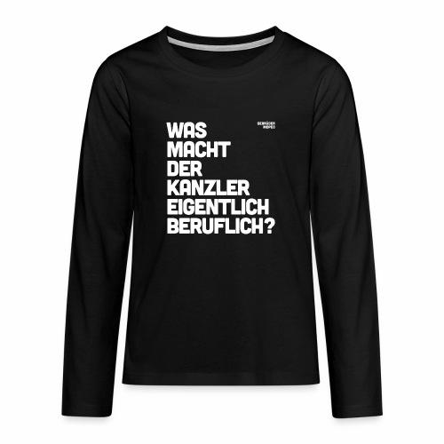 Kanzler - Teenager Premium Langarmshirt