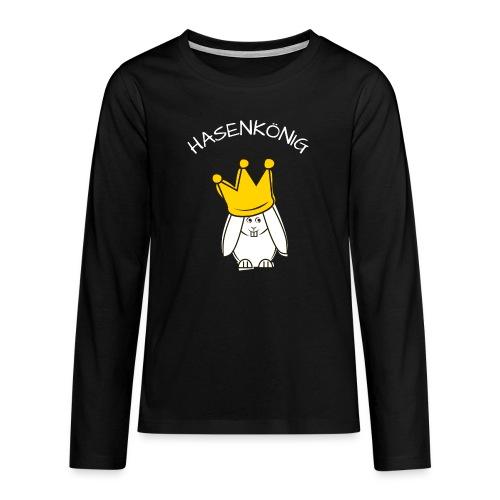 Hipps mit Schriftzug Hasenkönig (weiß) - Teenager Premium Langarmshirt