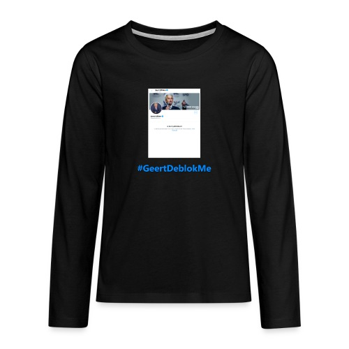 #GeertDeblokMe - Teenager Premium shirt met lange mouwen