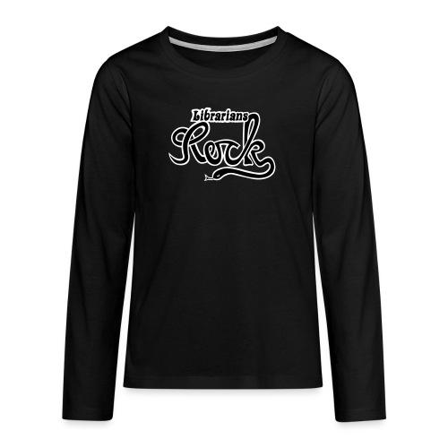 Librarians ROCK - Långärmad premium T-shirt tonåring