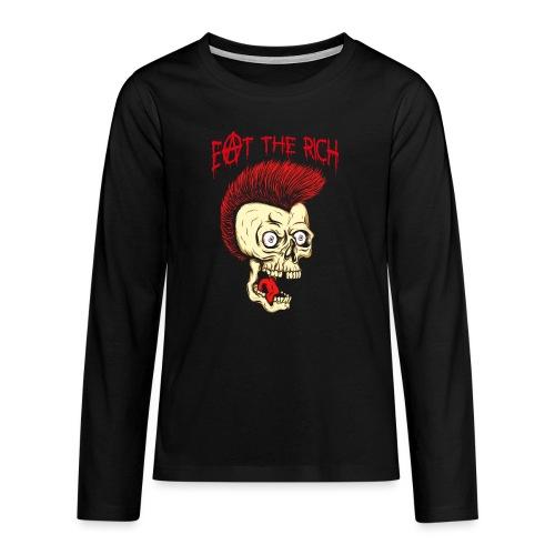 Eat The Rich (For Dark Shirts) - Teenager Premium Langarmshirt