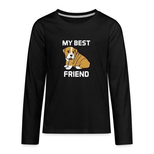 My Best Friend - Hundewelpen Spruch - Teenager Premium Langarmshirt