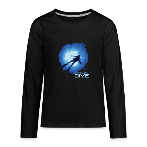 Come and dive with me - Koszulka Premium z długim rękawem dla nastolatków