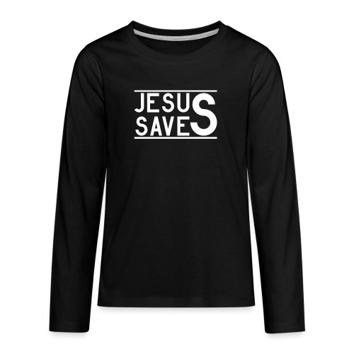 Jesus Saves - Teenager Premium Langarmshirt