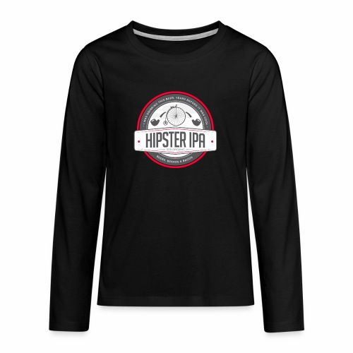 Hipster IPA - Teenagers' Premium Longsleeve Shirt