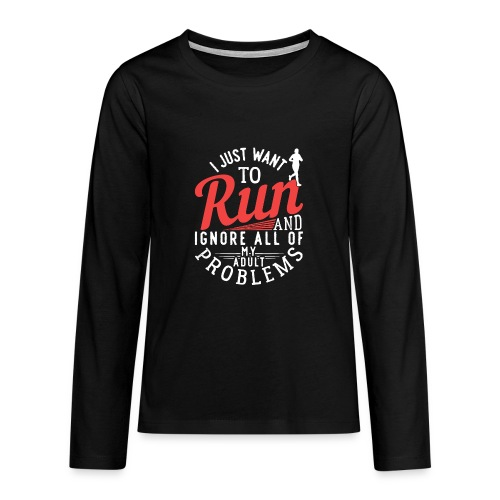I Just Want To Run | Marathon - Teenager Premium Langarmshirt