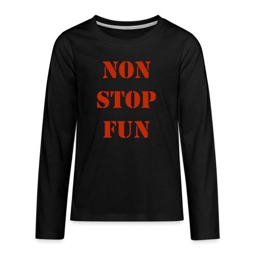 non stop fun - Teenager Premium Langarmshirt