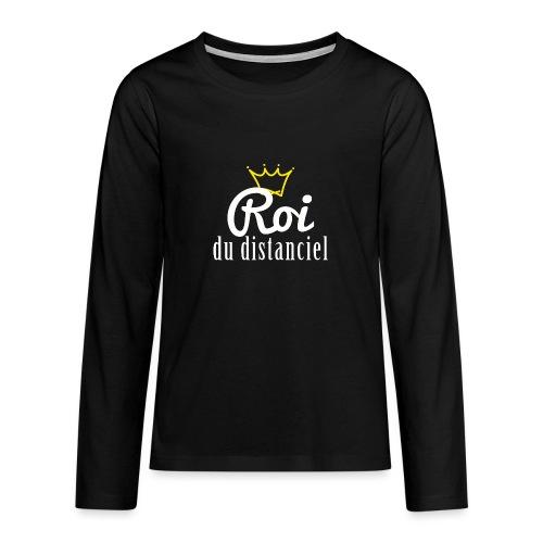 Roi du distanciel - T-shirt manches longues Premium Ado