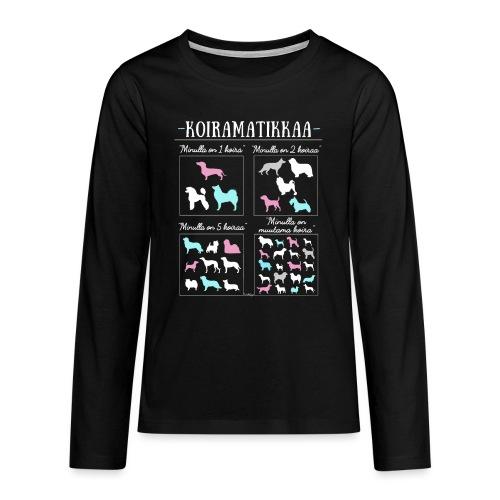 Koiramatikkaa II - Teinien premium pitkähihainen t-paita