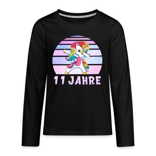 Geburtstagsshirt 11 Jahre Mädchen - Dabbing Einhor - Teenager Premium Langarmshirt