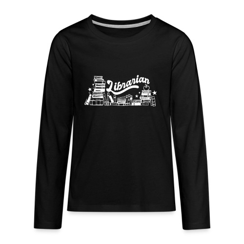 0323 Funny design Librarian Librarian - Teenagers' Premium Longsleeve Shirt