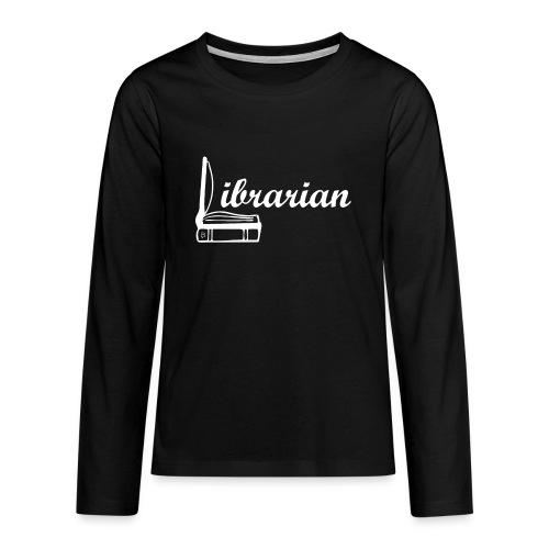 0325 Librarian Librarian Cool design - Teenagers' Premium Longsleeve Shirt