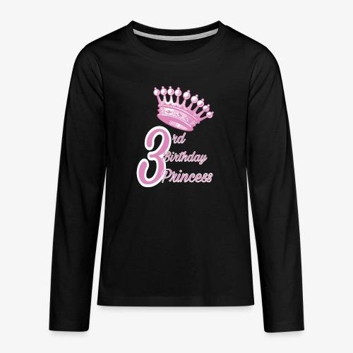 3rd Birthday Princess - Maglietta Premium a manica lunga per teenager